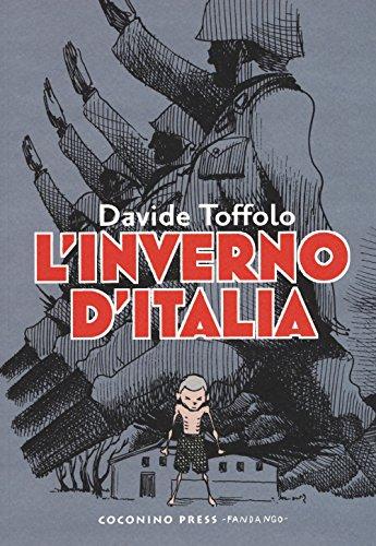 L'inverno d'Italia: Il fumetto di Davide Toffolo sui campi di concentramento italiani